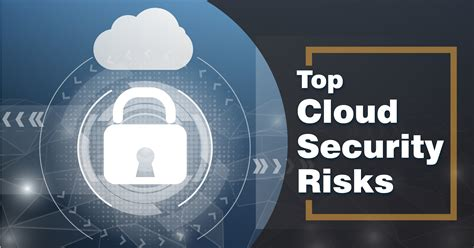 top cloud security risks  company faces whizlabs blog