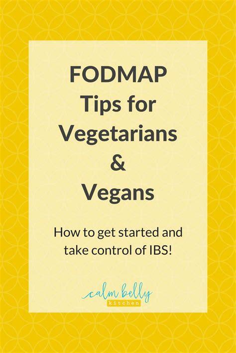 navigating  fodmap diet  vegetarians  vegans