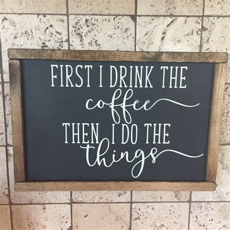 Love is brewing coffee bar signs coffee signs beer brewing. First I Drink the Coffee Sign Coffee Bar Sign Black Sign ...