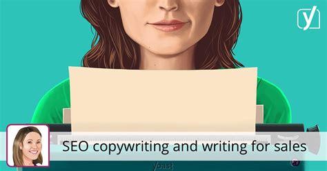Seo Copywriting by Seo Copywriting And Writing For Sales Yoast