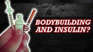 Dangers Of Using Insulin For Bodybuilding - Watch Now