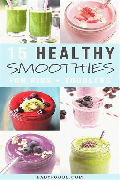 Smoothies Fruits Vegetables Healthy Way Into Toddler
