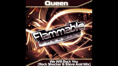 We Will Rock You (rock Shocker & Steve Axid Mix