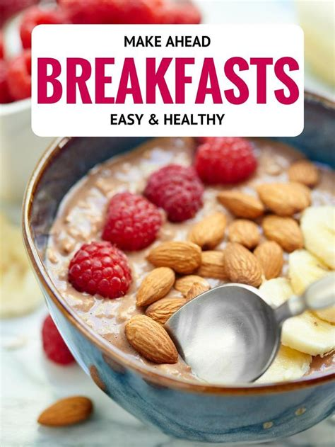 healthy snacks to make easy healthy make ahead breakfast recipes breakfast and brunch breakfast and make ahead breakfast