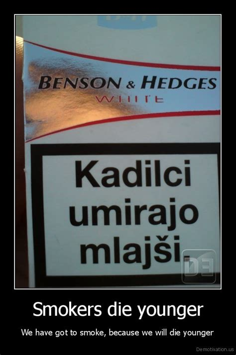 "Benson & Hedges""w Iii Rtkadilciumirajomlajsismokers Die"