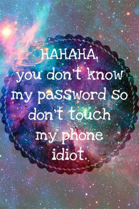 don t touch my phone wallpaper 1000 images about telefoon achtergronden on