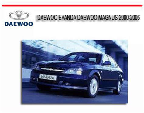 service and repair manuals 2006 suzuki daewoo magnus electronic throttle control daewoo evanda daewoo magnus 2000 2006 repair service manual downl