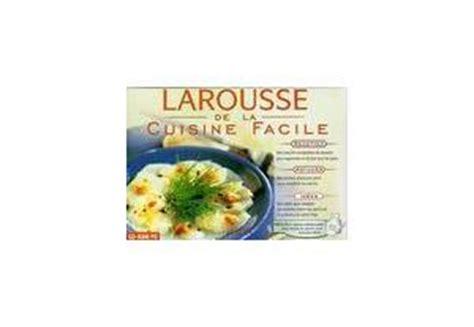 larousse cuisine facile logiciel cuisine recettes le larousse de la cuisine