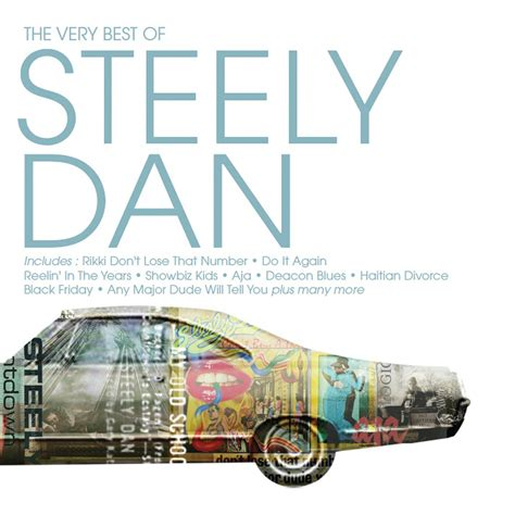 steely dan best of the best of steely dan steely dan last fm