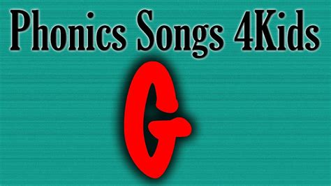 letter g song the letter g song phonics songs for 28837