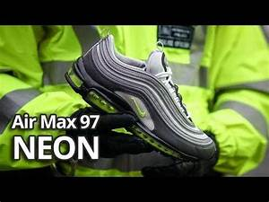 Air Max 97 Neon Volt Early Unboxing