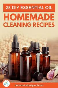 23 Diy Essential Oil Homemade Cleaning Recipes