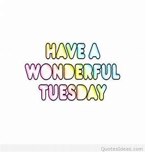 Good morning tuesday happy tuesday messages, sayings images  Tuesday