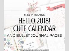 Hello 2018 Cute Calendar And Bullet Journal Printable
