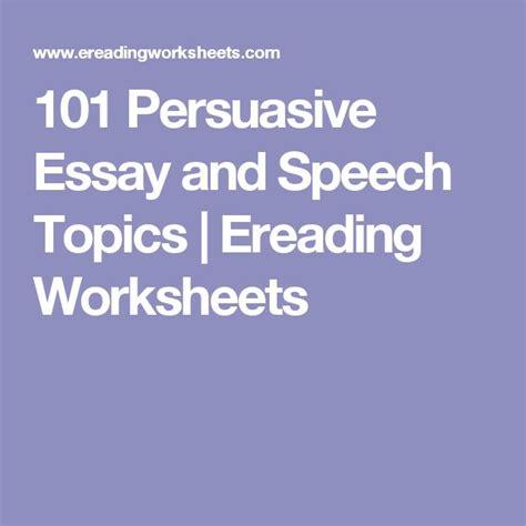 persuasive speech topics exle 25 best ideas about essay topics on writing