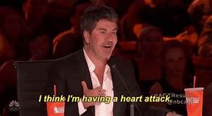 Simon Cowell I Think Im Having A Heart Attack GIF by ...