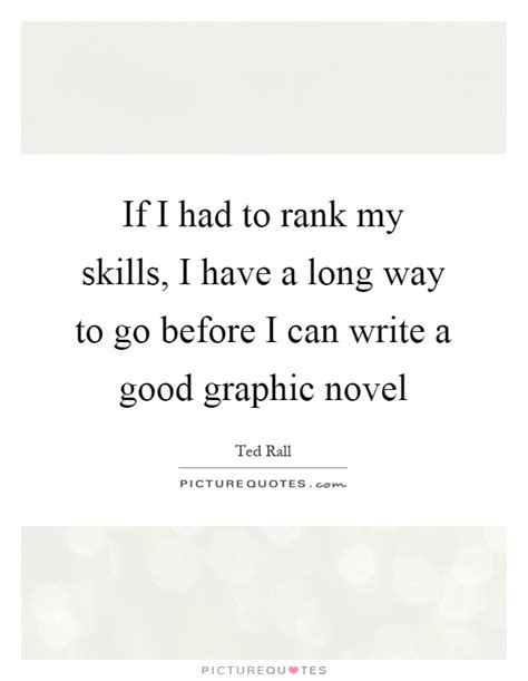 What Can I Write For Skills On My Resume by If I Had To Rank My Skills I A Lon By Ted Rall