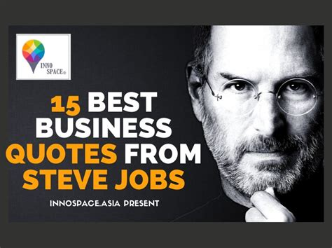 Best Business 15 Best Business Quotes From Steve