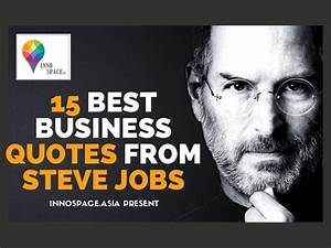 15 best business quotes from Steve Jobs