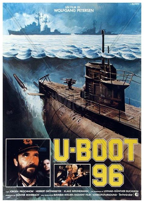Movies With Boat In The Title by U Boot 96 Is The Italian Title Of The 1981 German War
