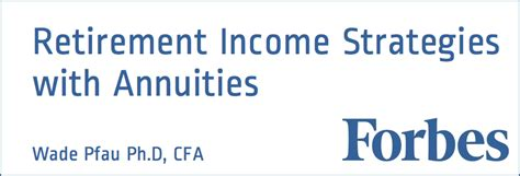retirement income strategies  annuities