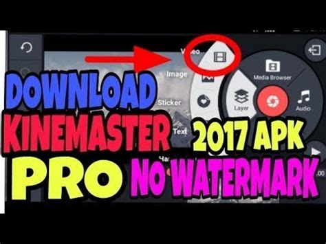 kinemaster pro version no watermark free mod apk in 100 proof