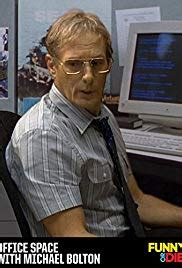 Office Space Michael Bolton by Office Space With Michael Bolton 2015 Imdb