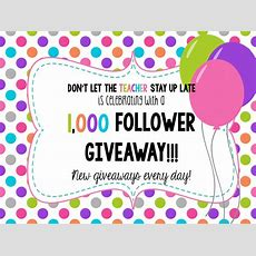 Don't Let The Teacher Stay Up Late 1000 Follower Giveaway Day 1