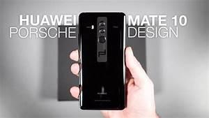 Huawei Mate Porsche Design : huawei mate 10 porsche design unboxing and tour youtube ~ Jslefanu.com Haus und Dekorationen