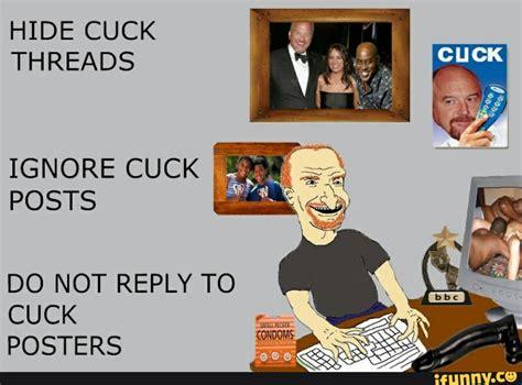 Cuck Memes - cuck ifunny