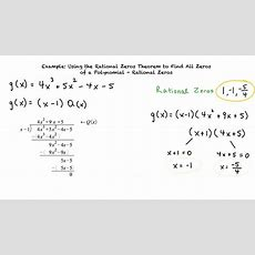 Example Using The Rational Zeros Theorem To Find All Zeros Of A Polynomial Rational Zeros