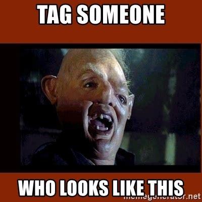 Tag Someone Who Memes - tag someone who looks like this sloth goonies meme generator