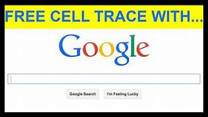 Free Telephone Location : free cell number tracing technique watch me trace cell numbers online youtube ~ Maxctalentgroup.com Avis de Voitures