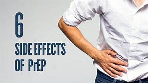 6 Prep Side Effects  What You Need To Know