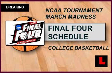 march madness  schedule bracket  time