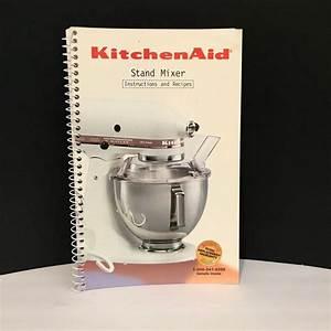 Kitchenaid Stand Mixer Instructions And Recipes Manual