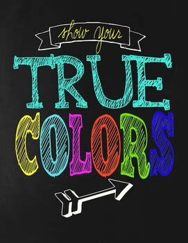 show your colors classroom motivational poster chalkboard theme show