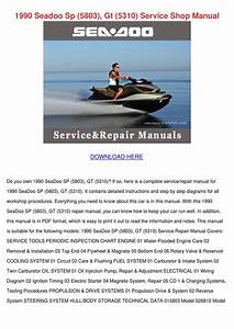 1990 Seadoo Sp 5803 Gt 5310 Service Shop Manu By