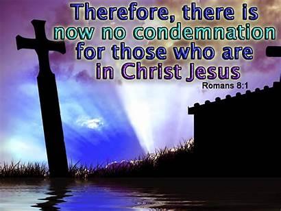 Condemnation Christ Jesus Christian There Scripture Romans