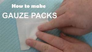 How To Fold A Dental Gauze Pack - Instructions