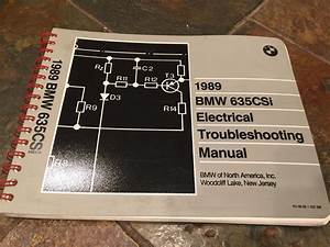 1989 Bmw E24 635csi 635i Electrical Troubleshooting Wiring