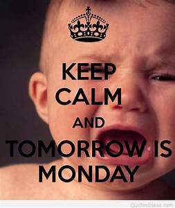 Top keep calm q... Tomorrow Funny Quotes