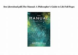 The Manual A Philosophers Guide To Life Pdf