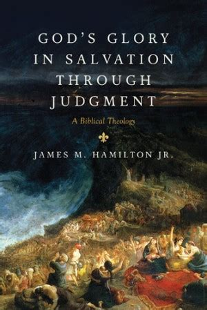 book review gods glory  salvation  judgment
