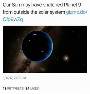 Our Sun May Have Snatched Planet 9 From Outside the Solar ...