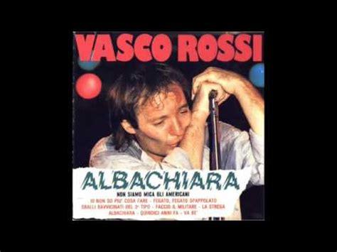 Testo La Strega Vasco by La Strega Vasco