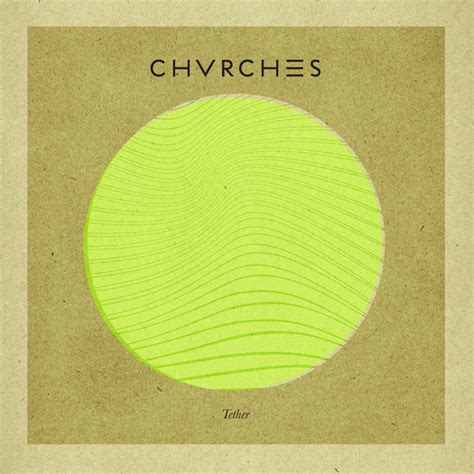 We Sink Chvrches Free Mp3 by Chvrches Quot Tether Quot Junior Remix Sidewalk Hustle
