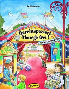 Kinder Spielen Zirkus : hereinspaziert manege frei kinder spielen zirkus ~ Lizthompson.info Haus und Dekorationen