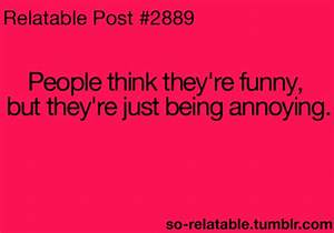 funny quote quotes true true story so true annoying ...
