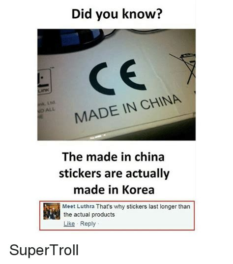 Made In China Meme - did you know ink made in china d all the made in china stickers are actually made in korea meet